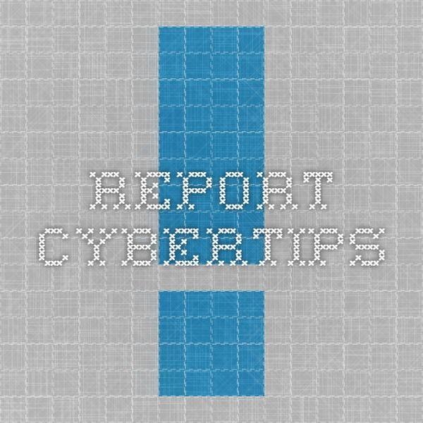 Report - Cybertips
