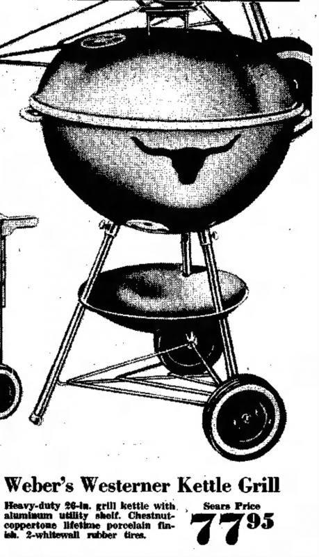 1958 Weber Westerner 26 75 Grill Weber Kettle Grilling Weber Grill