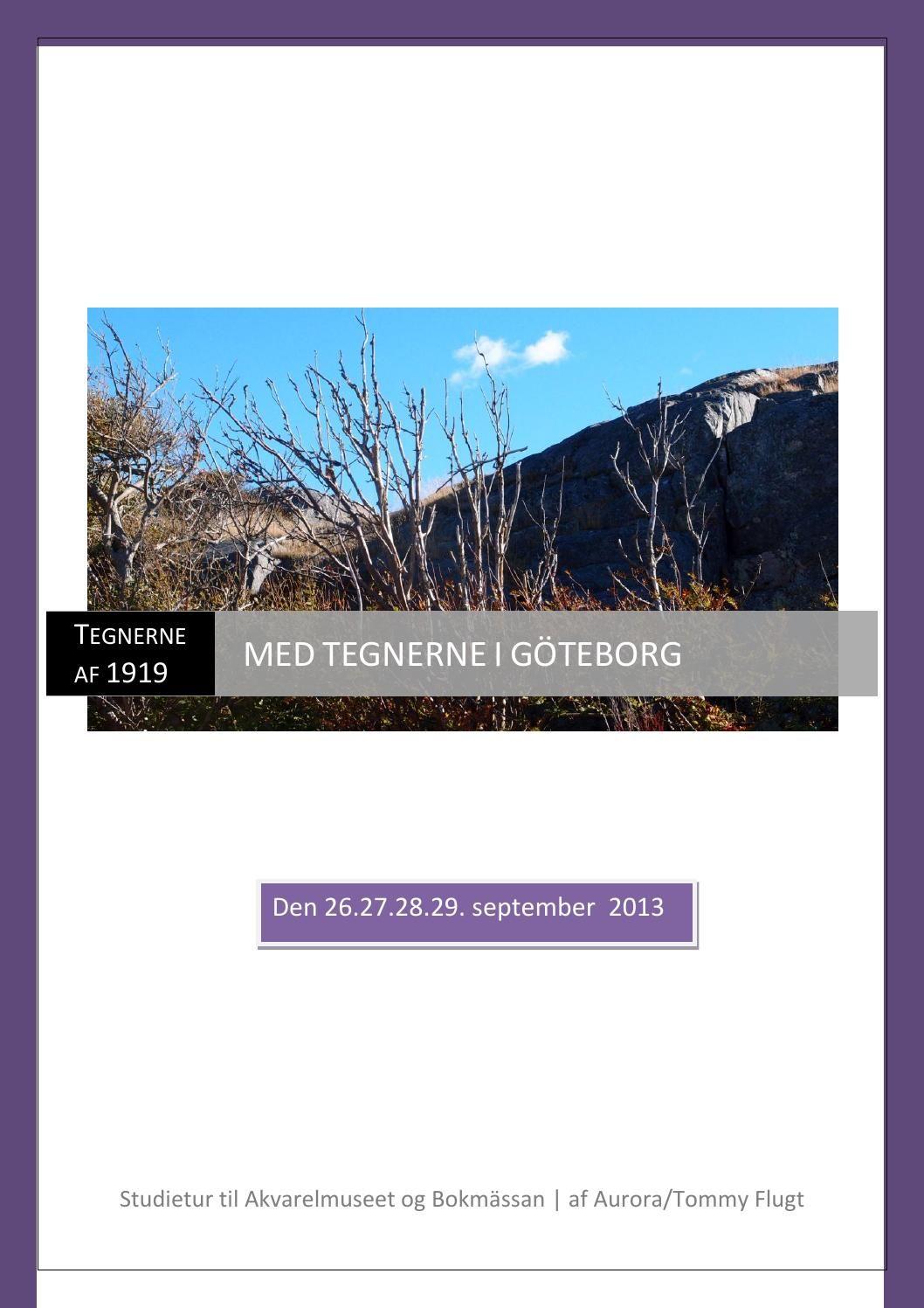 På tur med Tegnerne af 1919 til Akvarellmuseet og Bokmässan i Gøteborg, Sverige                                      Den 26.27.28.29. september 2013 Fotos og tekst af Tommy Flugt.