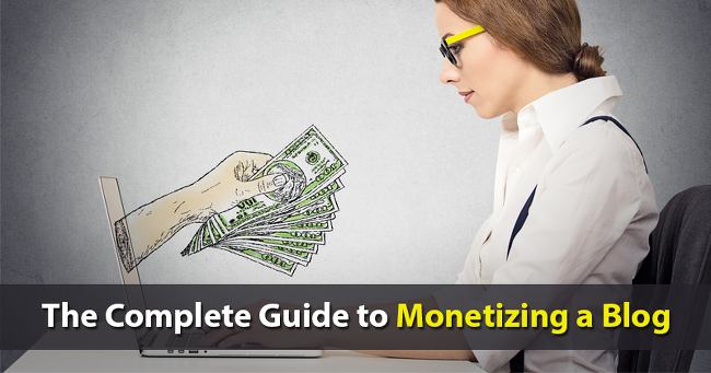 Make Money Blogging: The Complete Guide to Monetizing a Blog •
