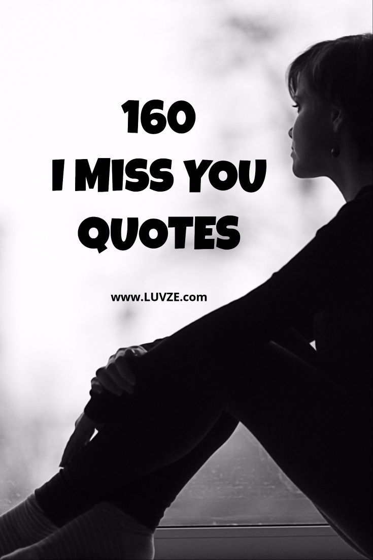 160 Cute I Miss You Quotes, Sayings, Messages for Him/Her