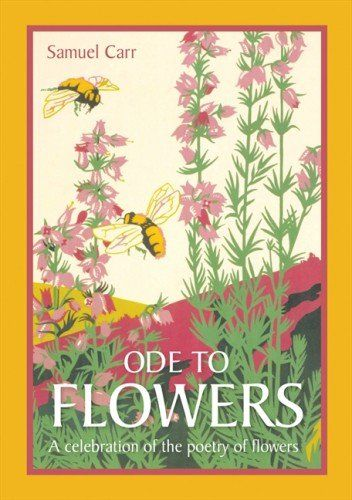 Ode To Flowers A Celebration Of The Poetry Of Flowers Amazon Co