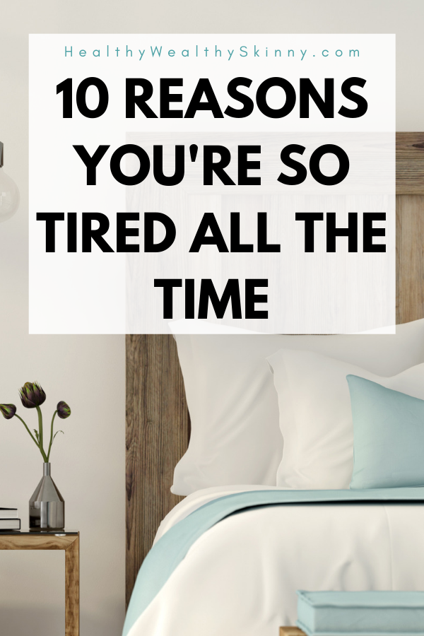 Why Am I So Extremely Tired all the Time | Sleeping too ...