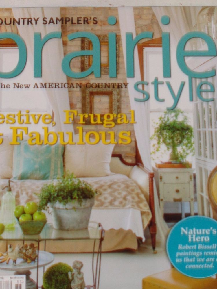 Country samplers prairie style magazine 2015 special