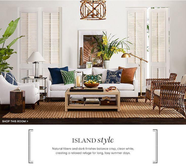 Island Style Furniture Decor Williams Sonoma Williams Sonoma Casa De Verano Decoracion Tropical Del Hogar Estilo Colonial Britanico
