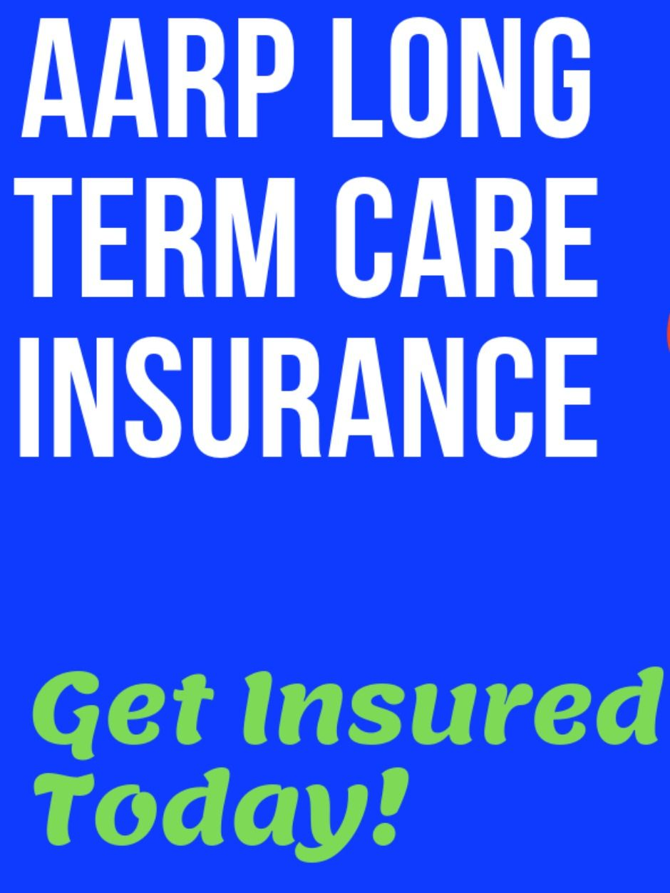Aarp Long Term Care Insurance In Cheap Get Quotes Prepare For