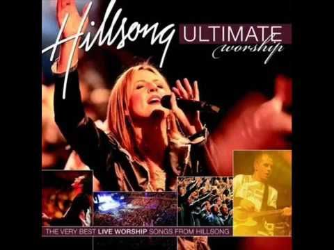 Hillsong Ultimate Worship Songs Collection - YouTube