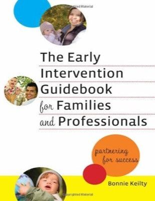 The Early Intervention Guidebook For Families And Professionals
