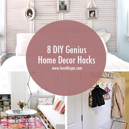 8 diy genius home decor hacks decorating and interiors home decor hacks you can do yourself solutioingenieria Image collections