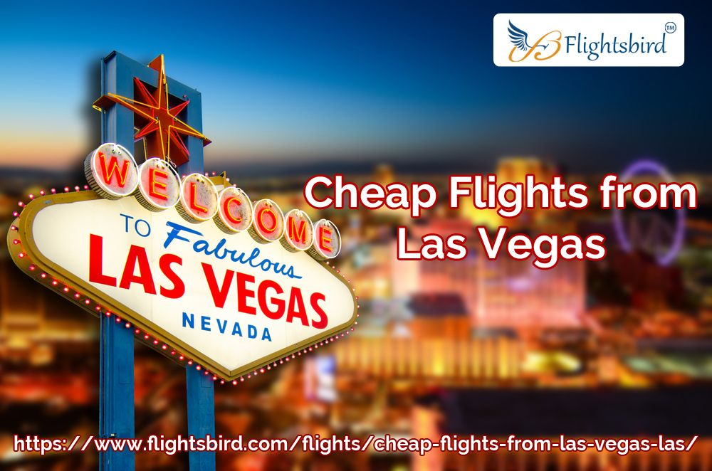 Book Cheapest Flights From Las Vegas Las To Anywhere Deal Las Vegas Flights Cheap Flights Las Vegas Trip