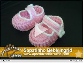 Aprendendo Crochê: Vídeo Aula Sapatinho Bebê Ingrid em Croche
