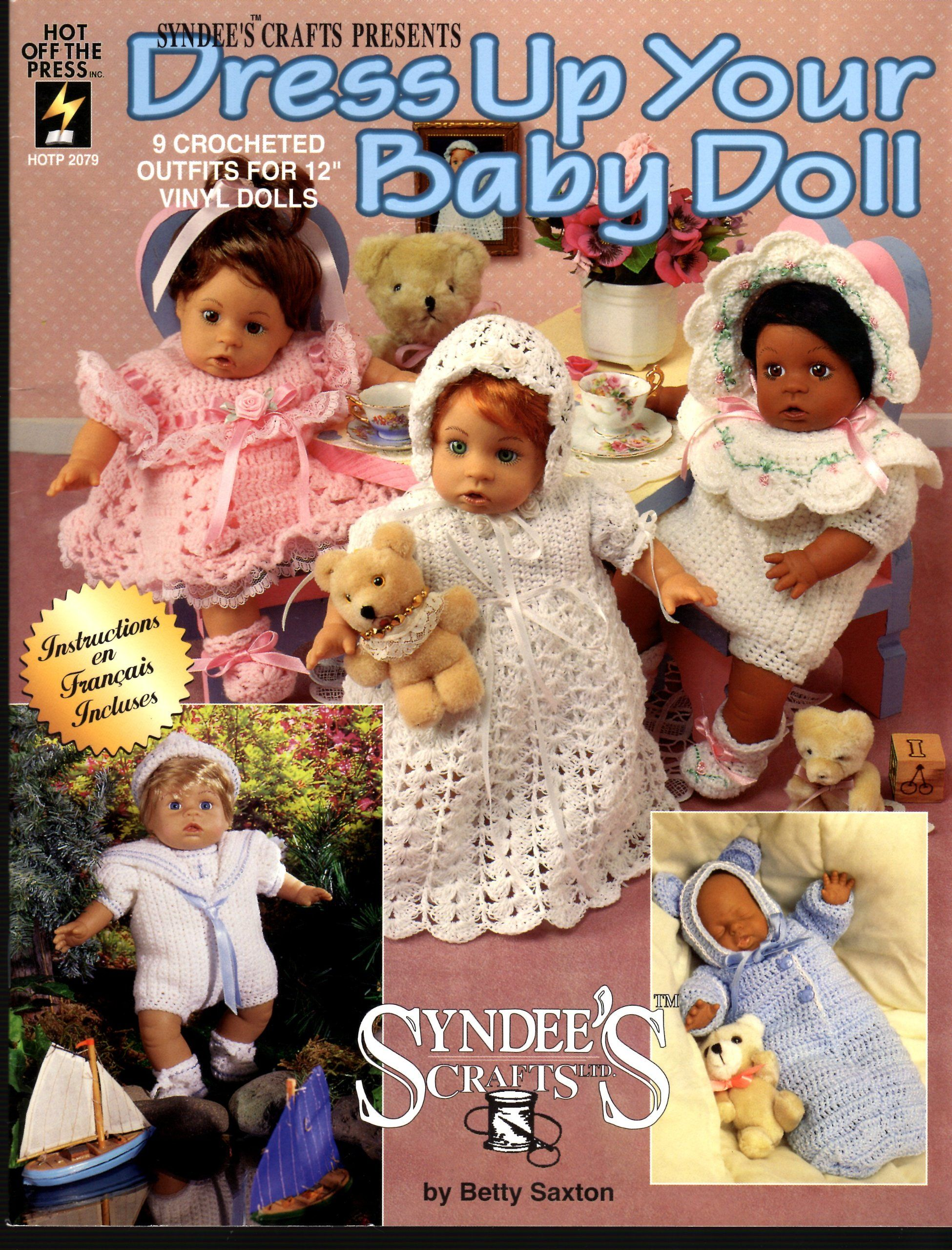 Dress Up Your Baby Doll 9 Crocheted Outfits for 12 inch Dolls
