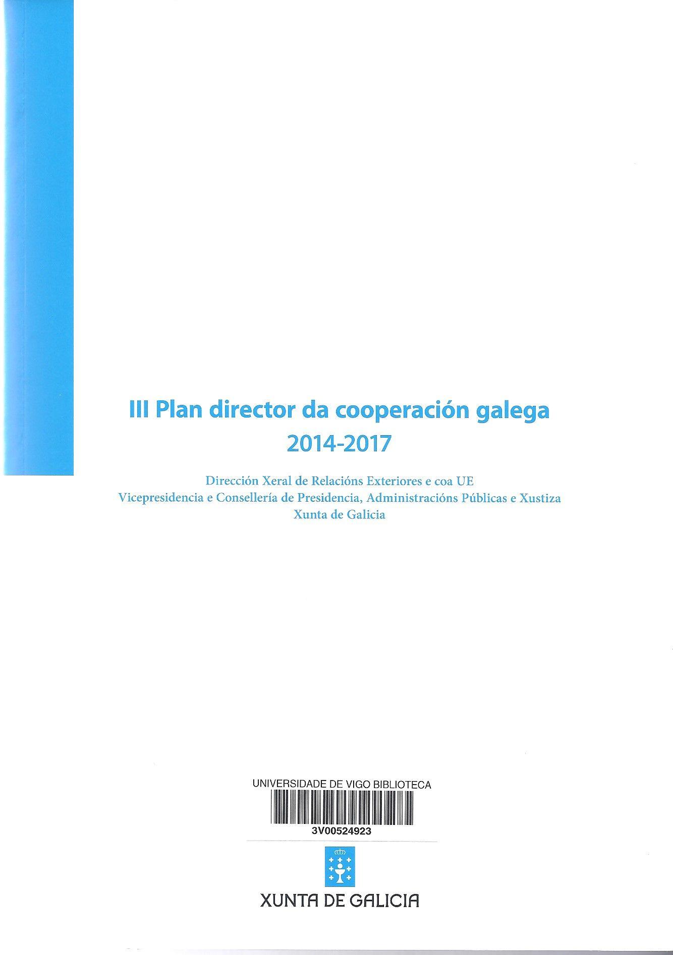 III Plan director da cooperación galega 2014-2017 = III Plan director de la cooperación gallega 2014-2017