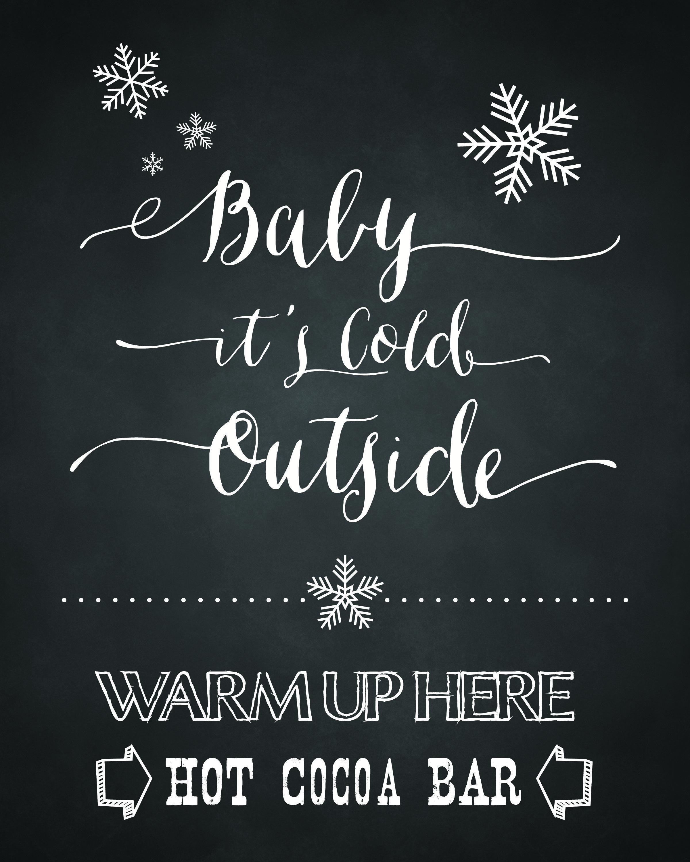 FREE-8x10-Printable-Baby-Its-Cold-Outside-Hot-Cocoa-Bar-Sign-upcycledtreasures-sm