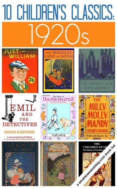 Classic Children's Books From The 1920s   Classic, For kids and Meant to be