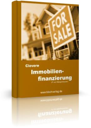 """Der Spezialreport """"Clevere Immobilienfinanzierung"""" zeigt"""