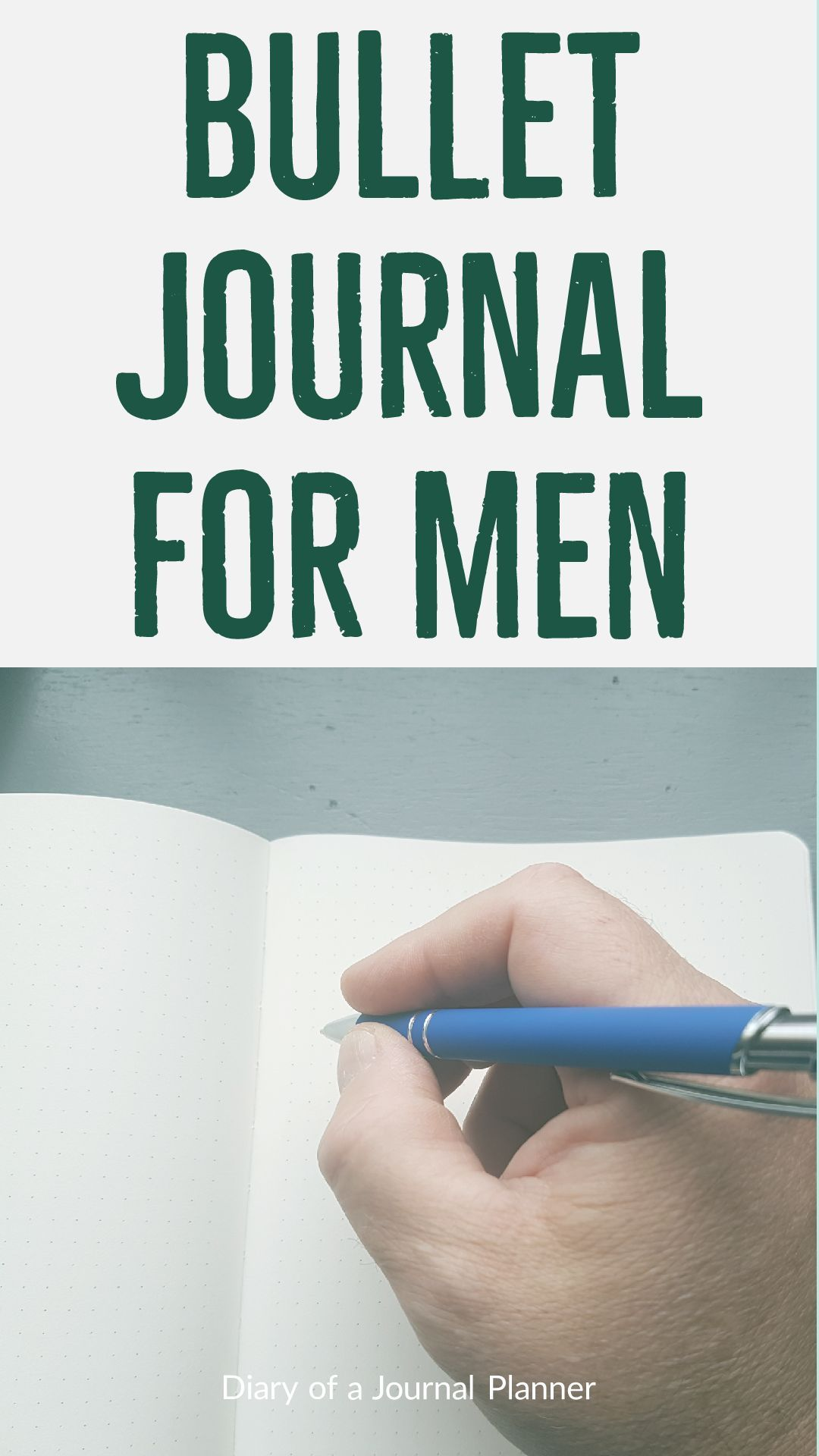 Bullet journal for men - The dude's guide to bullet journaling (2020)