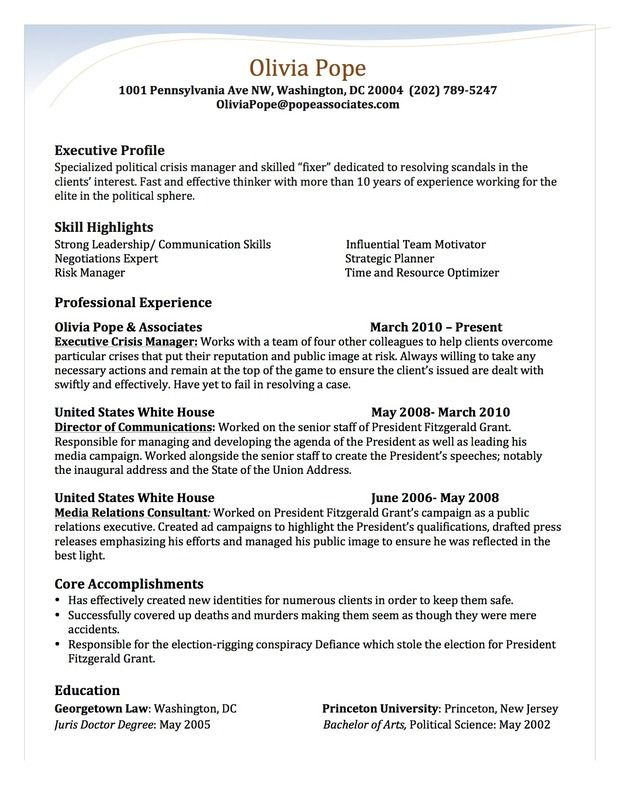 Olivia Pope S Resume By Stephanie Saccente Of San Diego State University Olivia Pope Free Resume Builder Resume