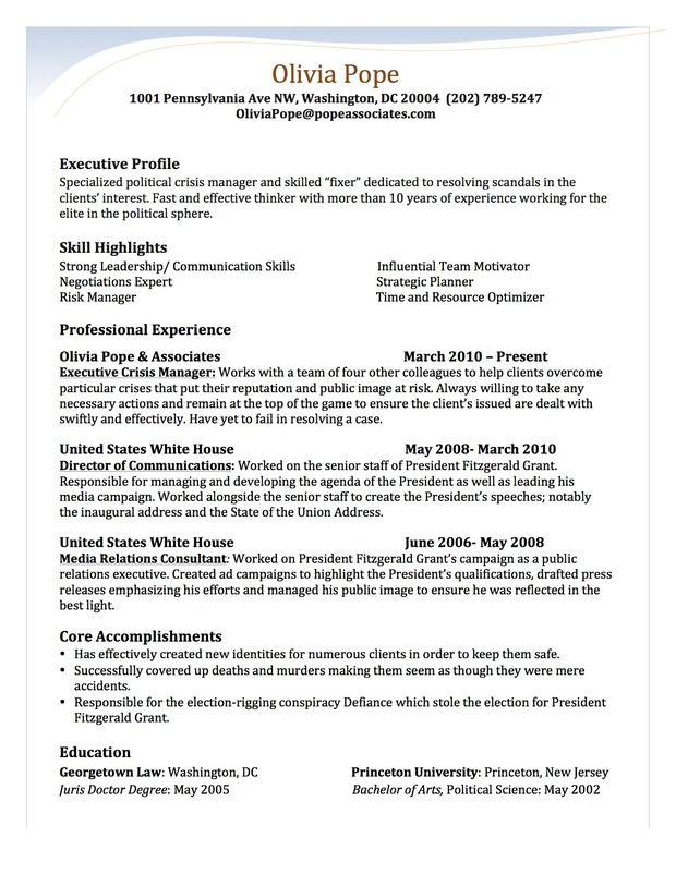 Olivia Pope S Resume By Stephanie Saccente Of San Diego State University Olivia Pope Free Resume Builder Resume