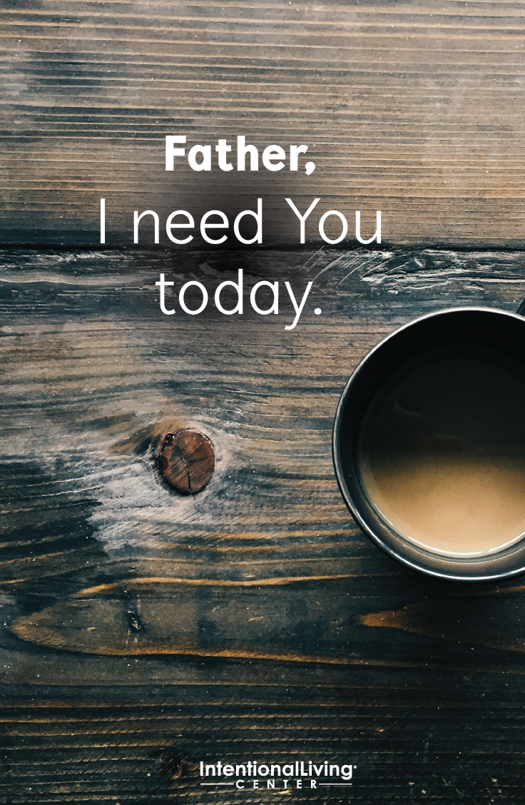 Yes, Lord! I need You each day. #Prayer