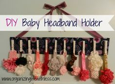 Diy Baby Headband Holder With Images Baby Headband Storage Baby Headband Holders Diy Baby Headbands
