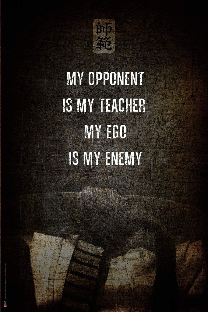 Ego is my Enemy Poster Karate quotes, Martial arts