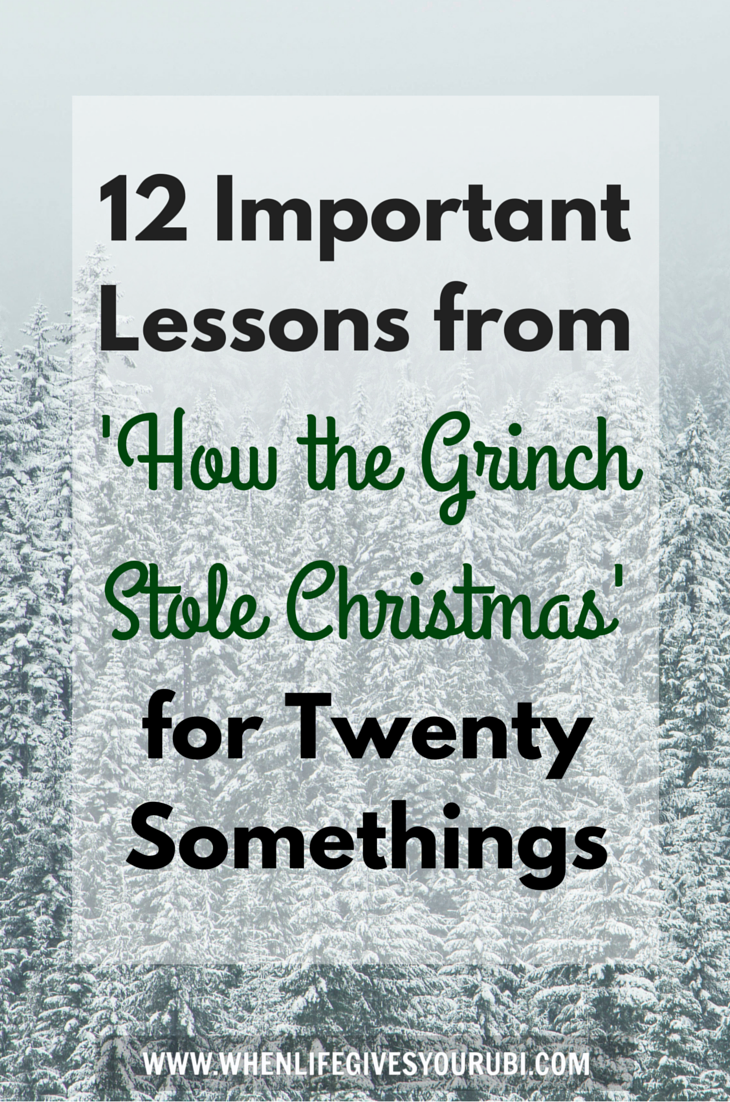 12 Important Lessons from \'How the Grinch Stole Christmas\' for ...