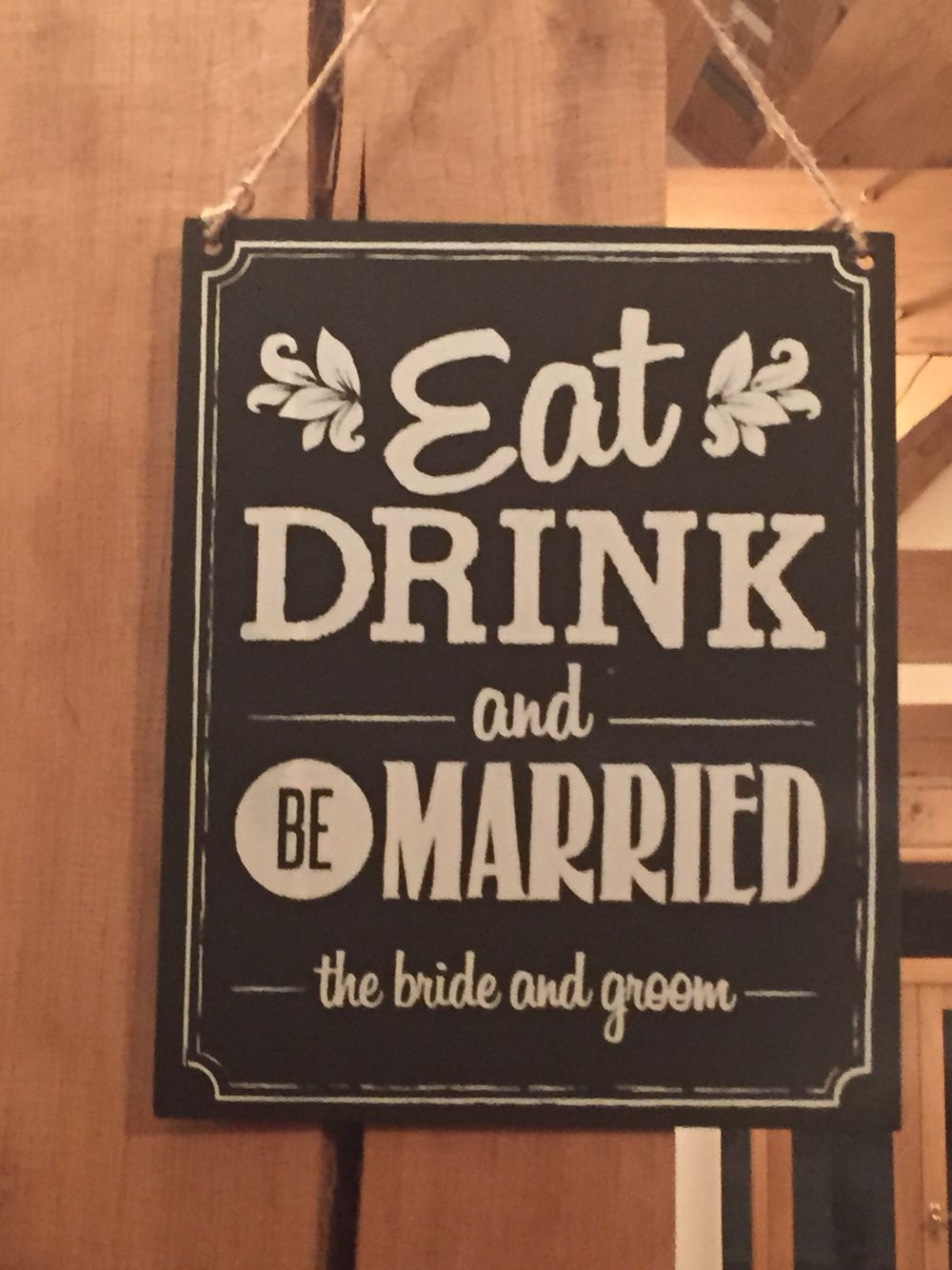 Eat Drink Be Married Wooden Chalkboard Sign Wedding In A Teacup