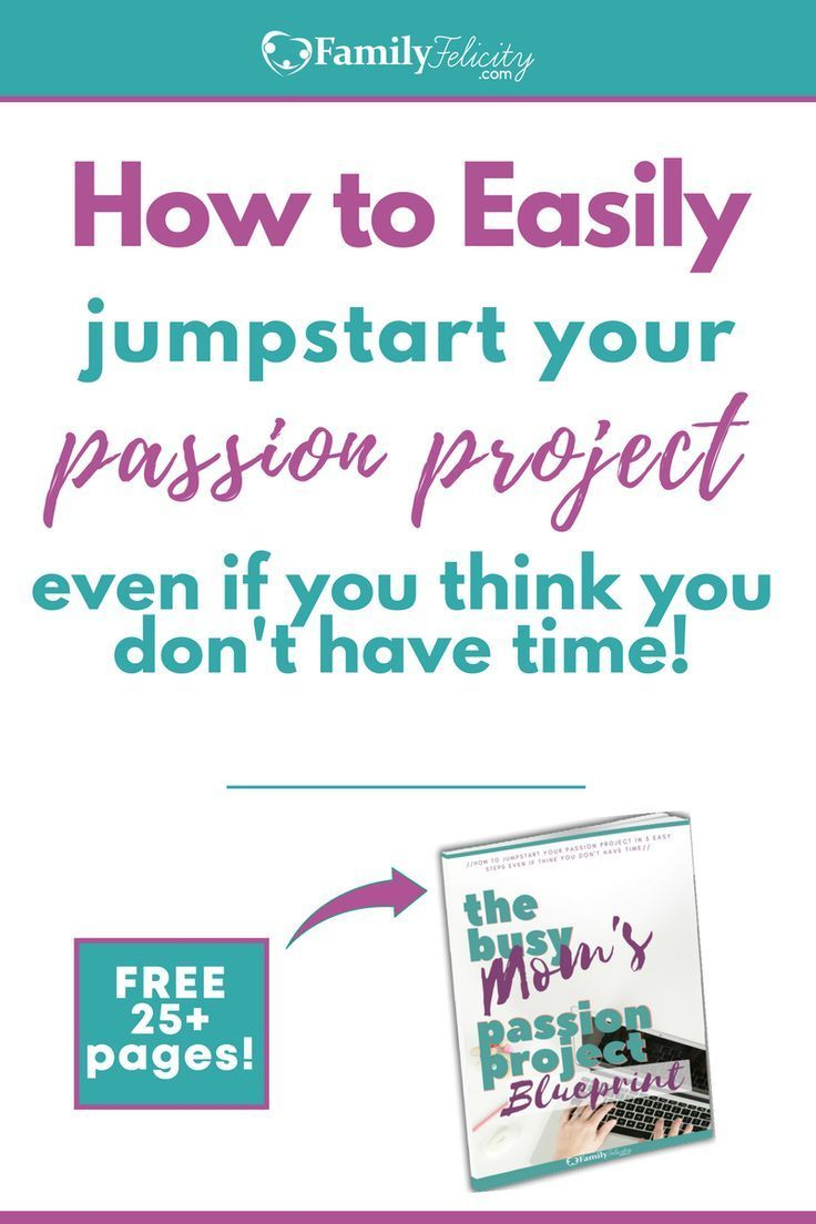 The busy moms passion project blueprint passion project do you have a blog business or non profit idea that you malvernweather Gallery