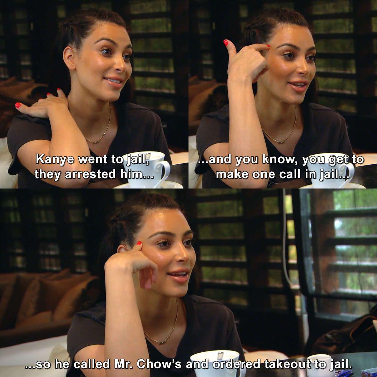 Kanye Went To Jail They Arrested Him Kimkardashian Keepingupwiththekardashians Athailandv Kardashian Funny Quotes Funny Kardashian Moments Kardashian Funny