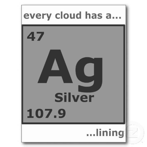 Silver lining postcard silver lining and periodic table periodic table every cloud has a silver lining quotes every cloud has a silver lining chemsitry style urtaz Gallery