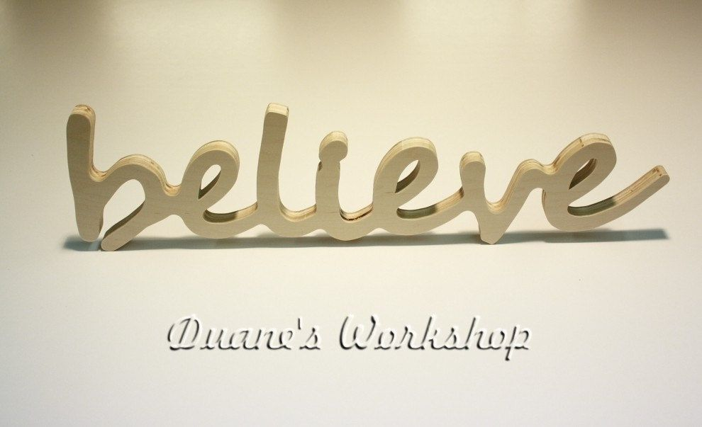 Believe Signs Decor Prepossessing Fall Sale 15 Off Believe Sign Diy Wall Hangingduanesworkshop Design Decoration