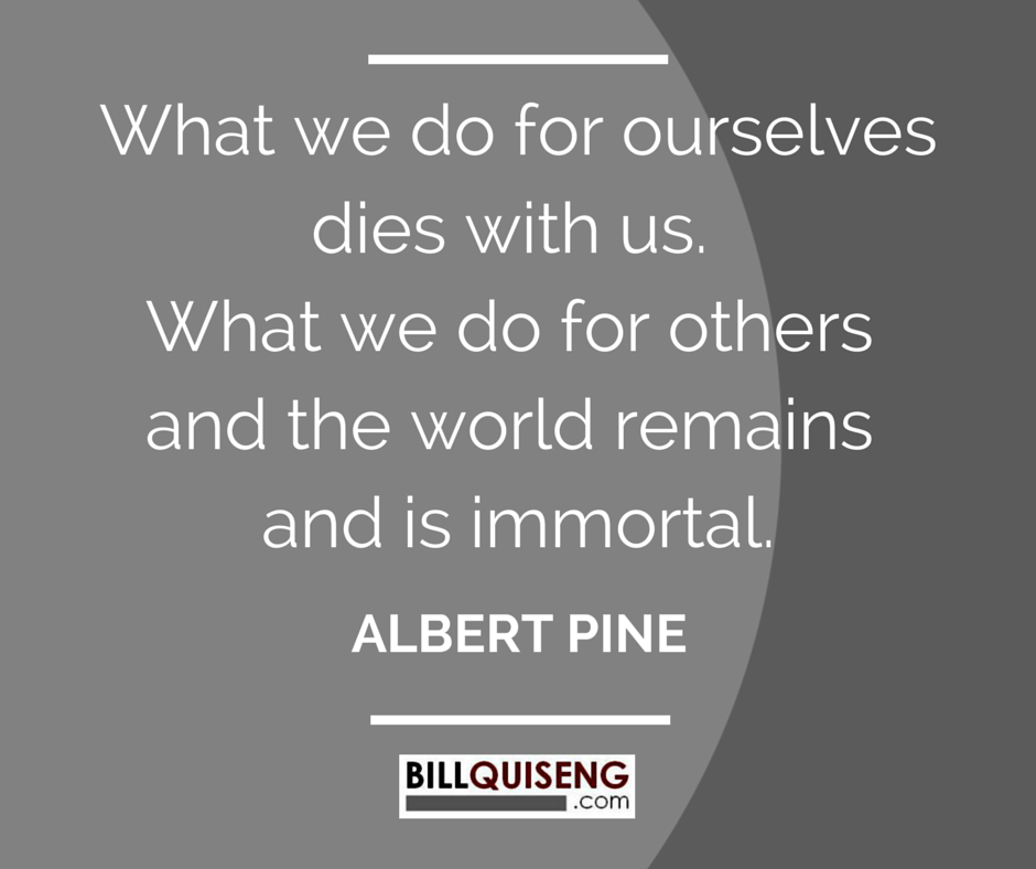 albert pines what we do for ourselves