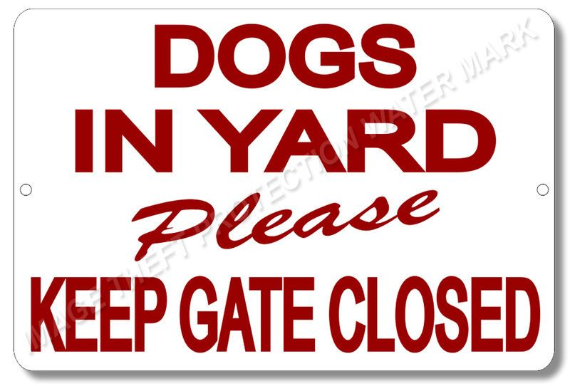 """Beware of Dog Keep Gate Closed Sign 8/""""x12/"""" Security Home Business Warning Gift"""