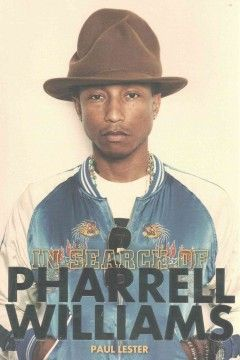 In Search of Pharrell Williams