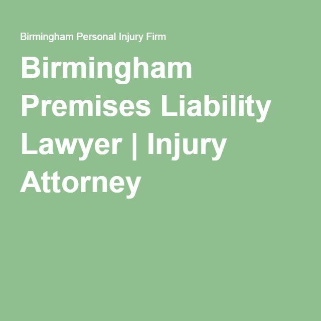 Birmingham Premises Liability Lawyer | Injury Attorney
