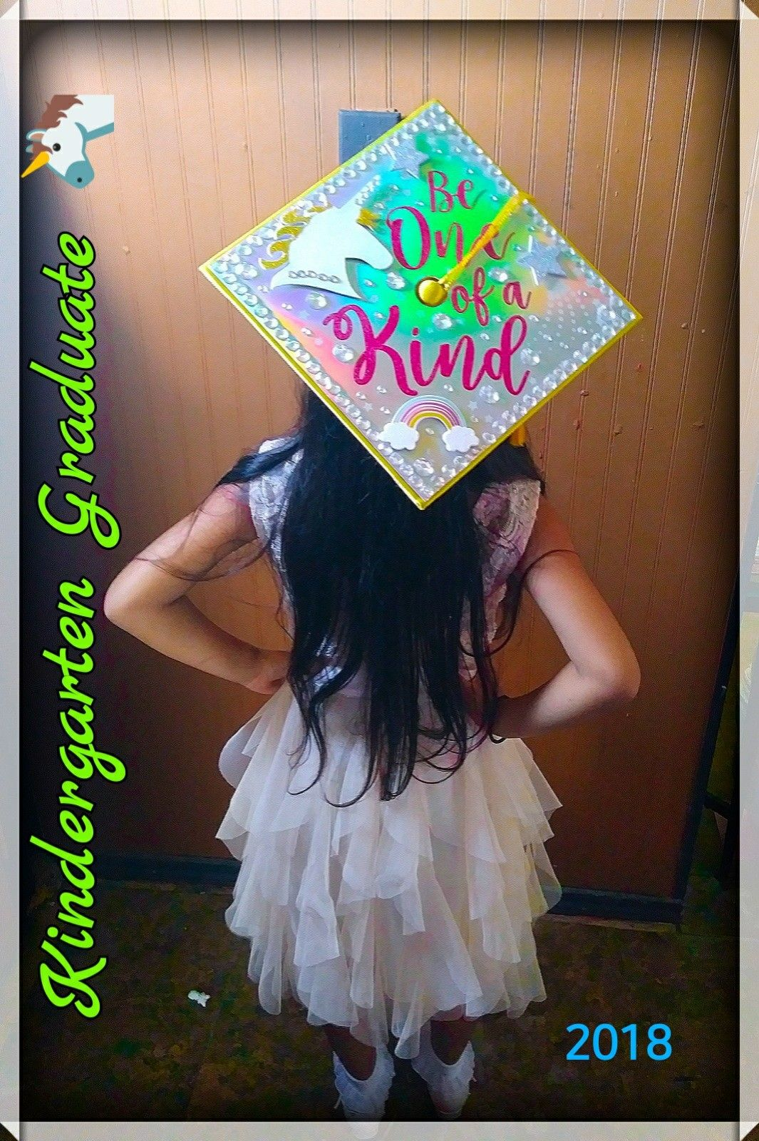 My Daughter S Kindergarten Unicorn Graduation Cap Be One