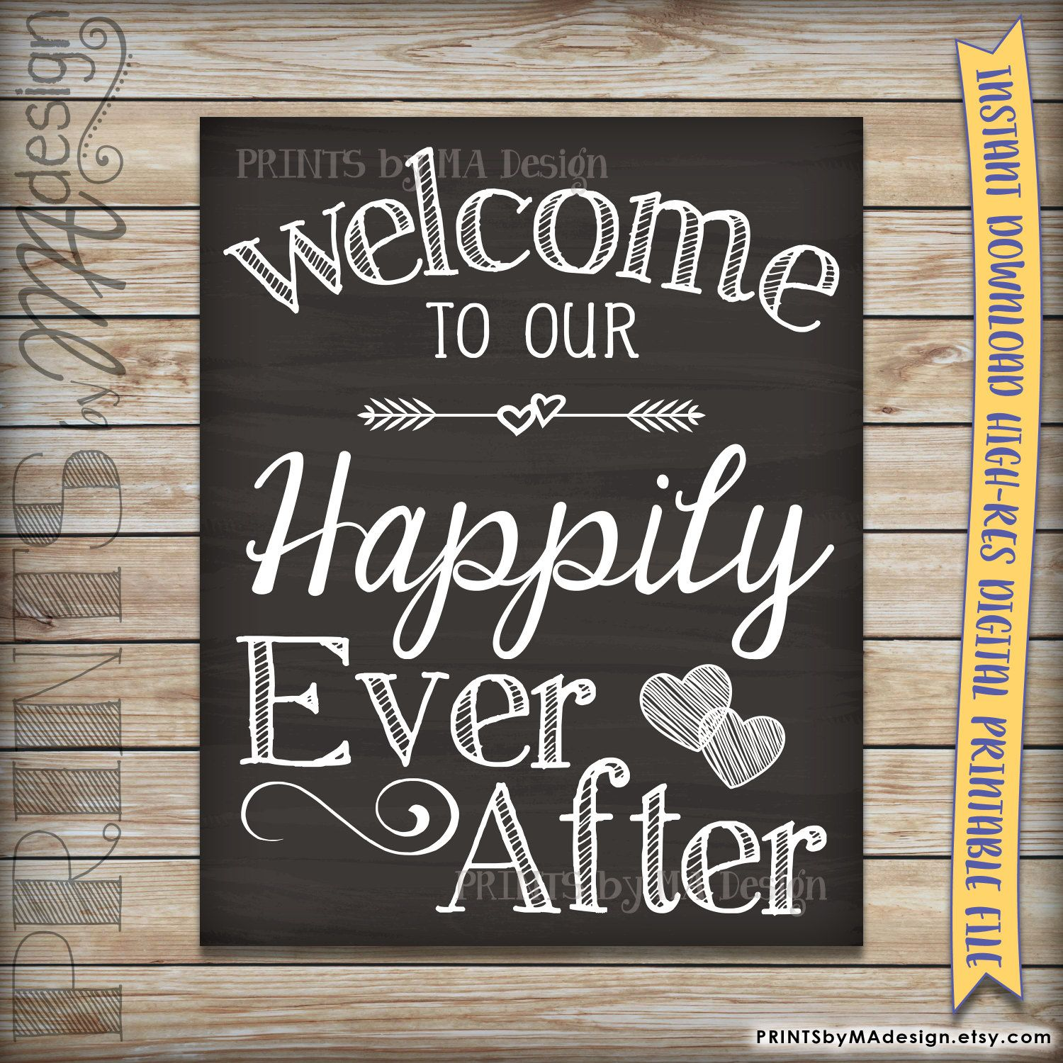 Welcome To Our Hily Ever After Wedding Sign Printable Chalkboard Poster Reception Decor