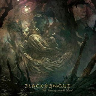 brutalgera: Black Tongue - The Unconquerable Dark (2015) | Dea...