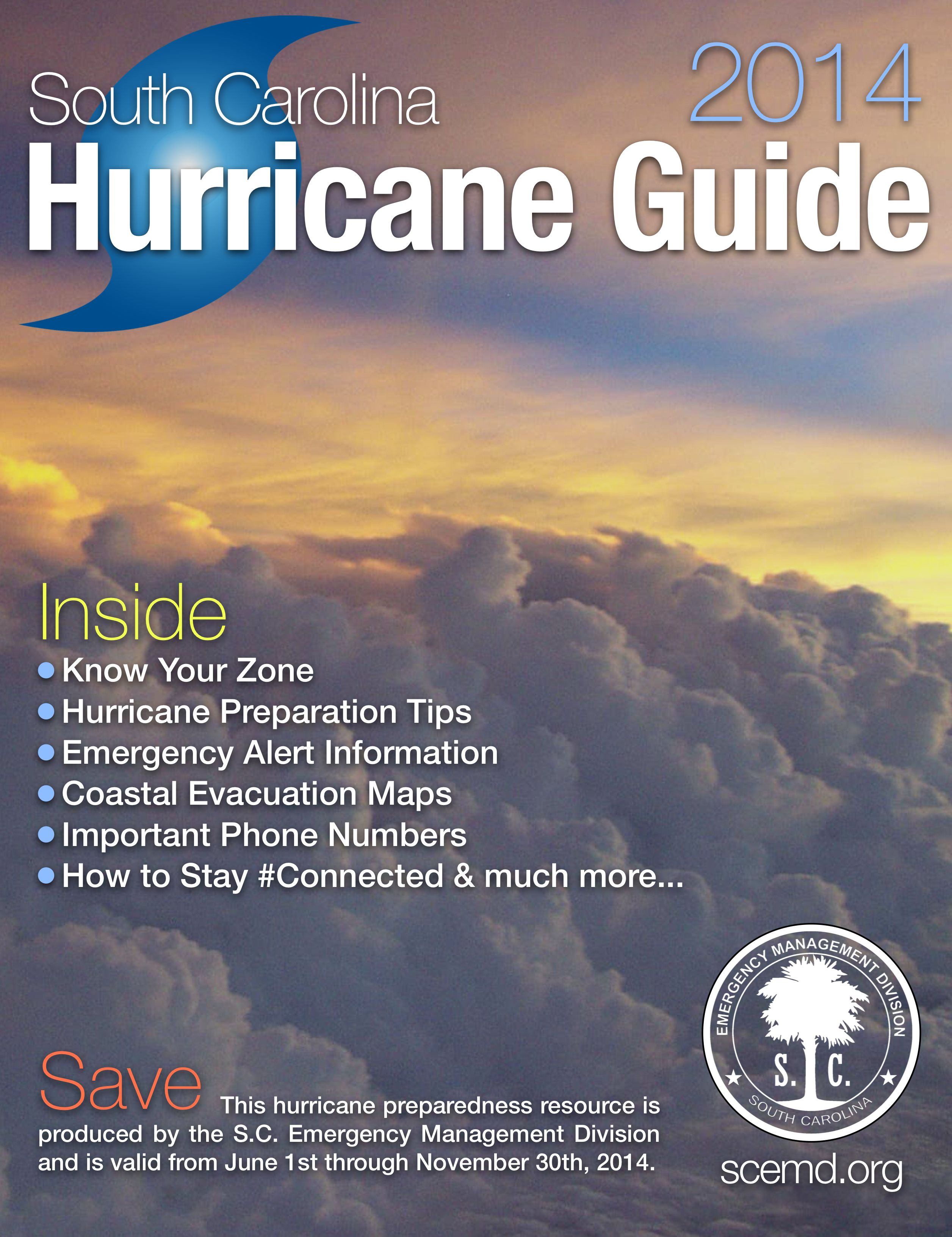 The Official 2014 South Carolina Hurricane Guide is available now! The Guide is valid only for the 2014 hurricane season, which lasts from June 1 through November 30.  SCEMD has compiled important information that can be used before, during and after hurricane threats.  Stop by any Walgreens store in South Carolina to pick up a copy or download a printer-friendly version here: tinyurl.com/SCHurrGuide