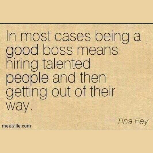 Good Boss Work Quotes Funny Leadership Quotes Manager Quotes
