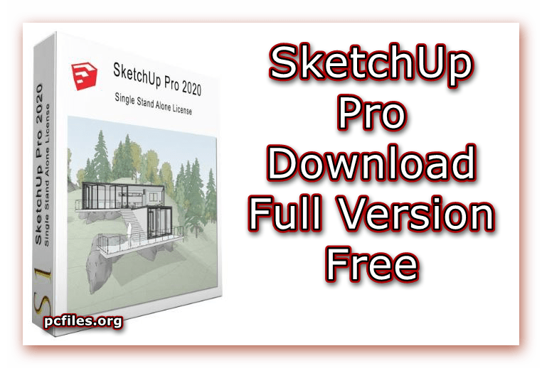Sketchup Pro Download 2020 V20 0 373 Full Version Free In 2020