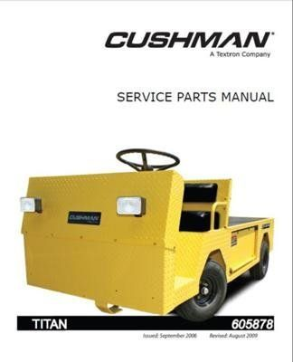 Ezgo 605878 2005 Service Parts Manual For Cushman Titan Utility Vehicle By Ezgo 68 50 Please Search Ezgo Manuals White Truck Electric Power Utility Vehicles
