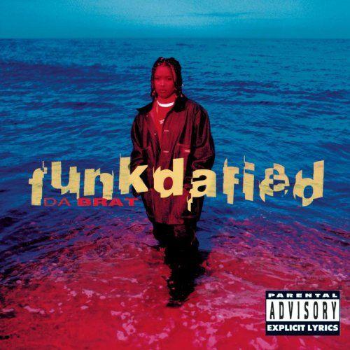 Funkdafied is the debut album by female rapper Da Brat It was - fresh jay z blueprint album lyrics