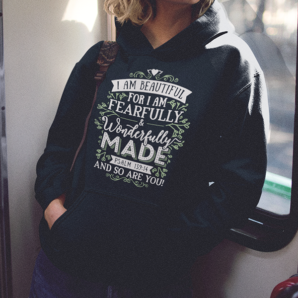I am fearfully and wonderfully made Psalm 139:14 Christian hoodie