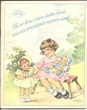 gebrauchtes Buch – Schildkröt-Puppen – Sei so brav, mein liebes Kind, wie die SCHILDKRÖT-PUPPEN sind ! (Firmen-Werbeschrift).