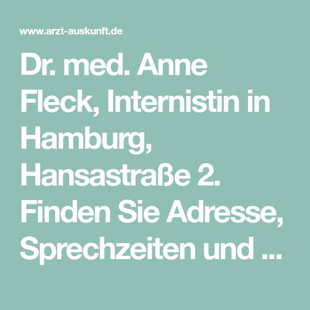 Dr Med Anne Fleck Internistin In Hamburg Hansastrasse 2 Finden Sie Adresse Sprechzeiten Und Kontakt Infos In Der Ar Anne Fleck Dr Anne Fleck Weiterbildung