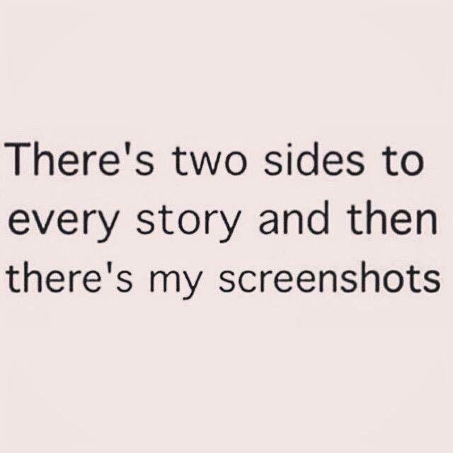 Screenshots Don T Lie With Images True Words Funny Quotes