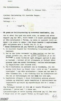 Orientering om fangebehandling  Orientering fra Torbjørn Eggen, leder for NS i Verdal til Fylkesføreren, om fangene på Ørmelen fangeleir. Hensikten skulle reduserer kritikken om fangebehandlingen for de Russiske fangene i Verdal