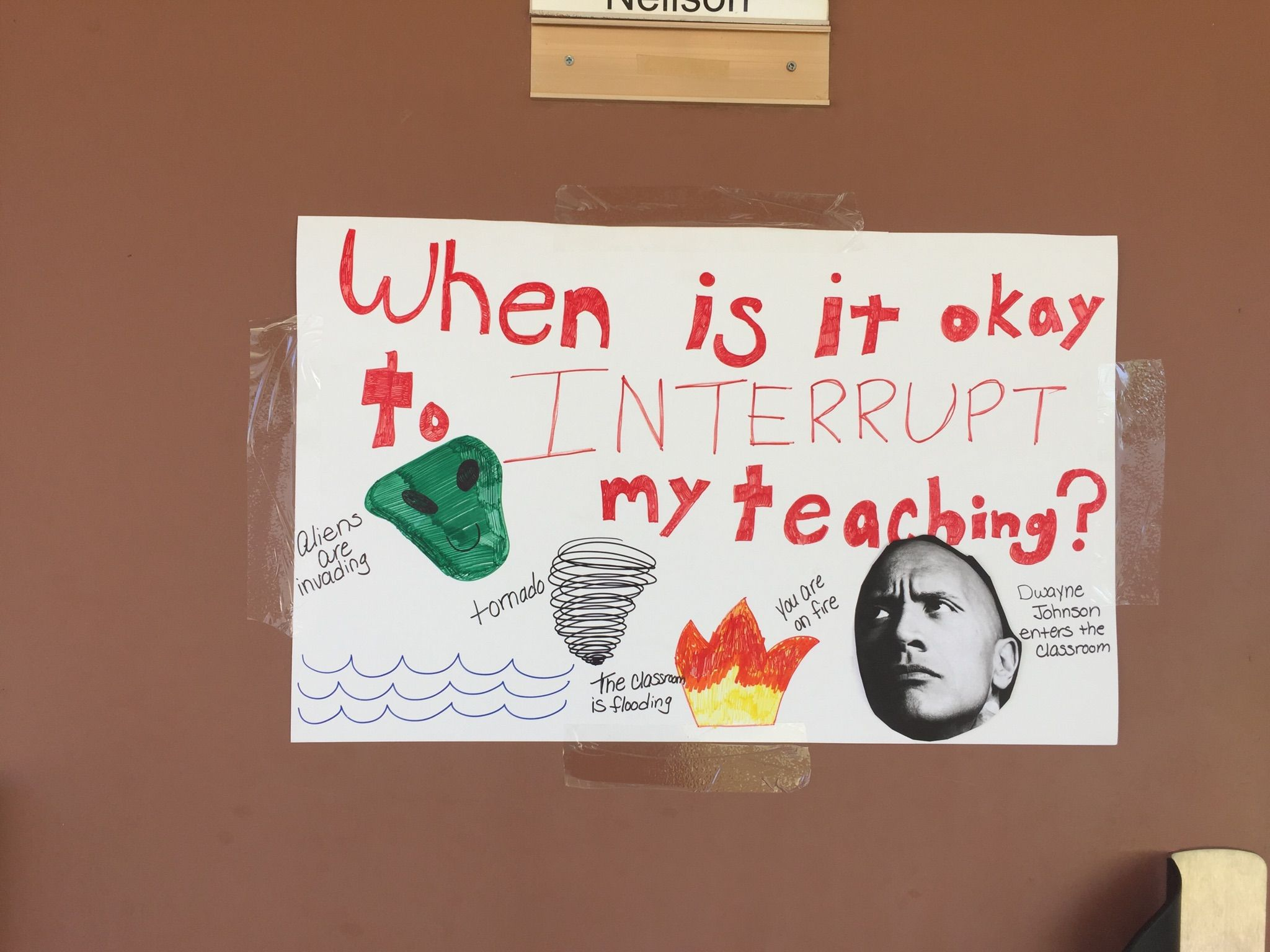 Funny sign that I saw on a classroom door at work